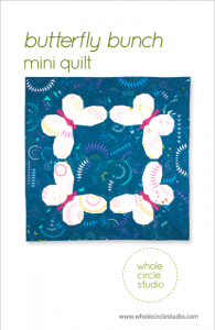 Butterfly Bunch quilt pattern by Whole Circle Studio