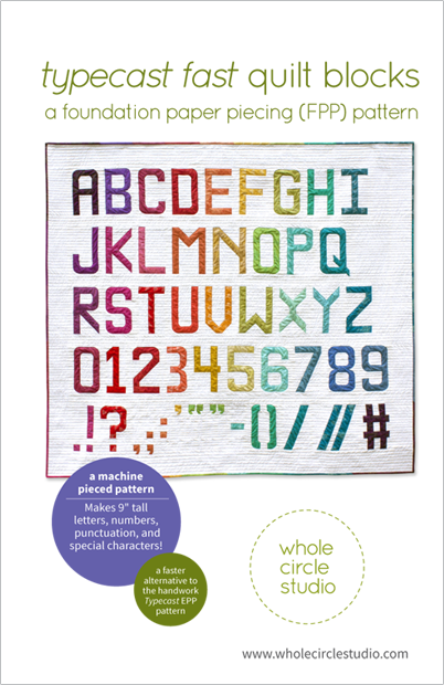 Typecast Fast quilt block pattern by Whole Circle Studio